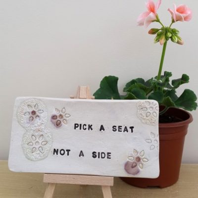 pick a seat not a side ceramic tile sign